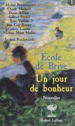 Un jour de bonheur : Nouvelles | Peyramaure, Michel (1922-....). Auteur