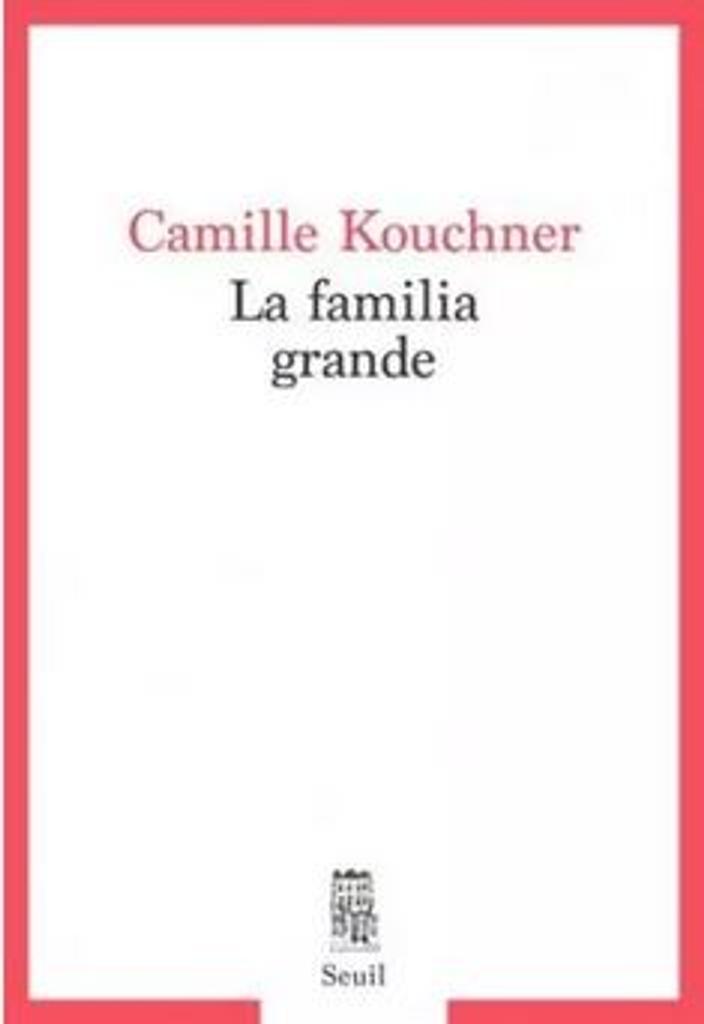 La familia grande / Camille Kouchner  