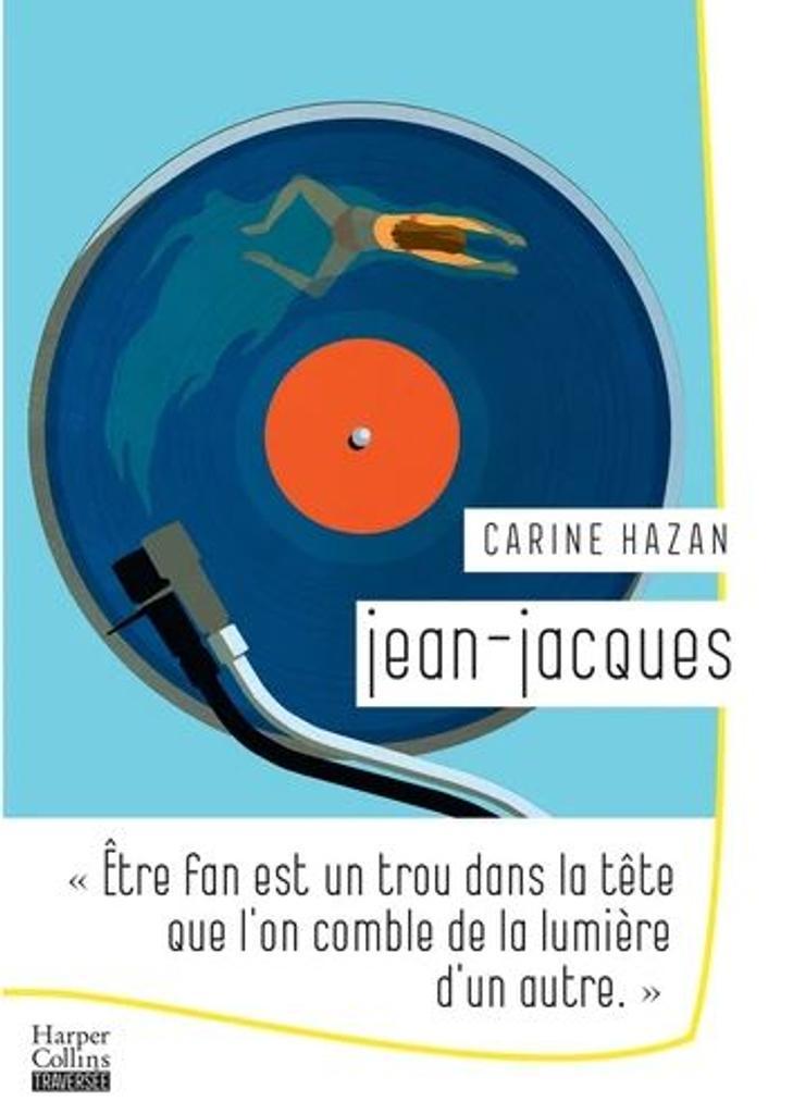 Jean-Jacques : roman |