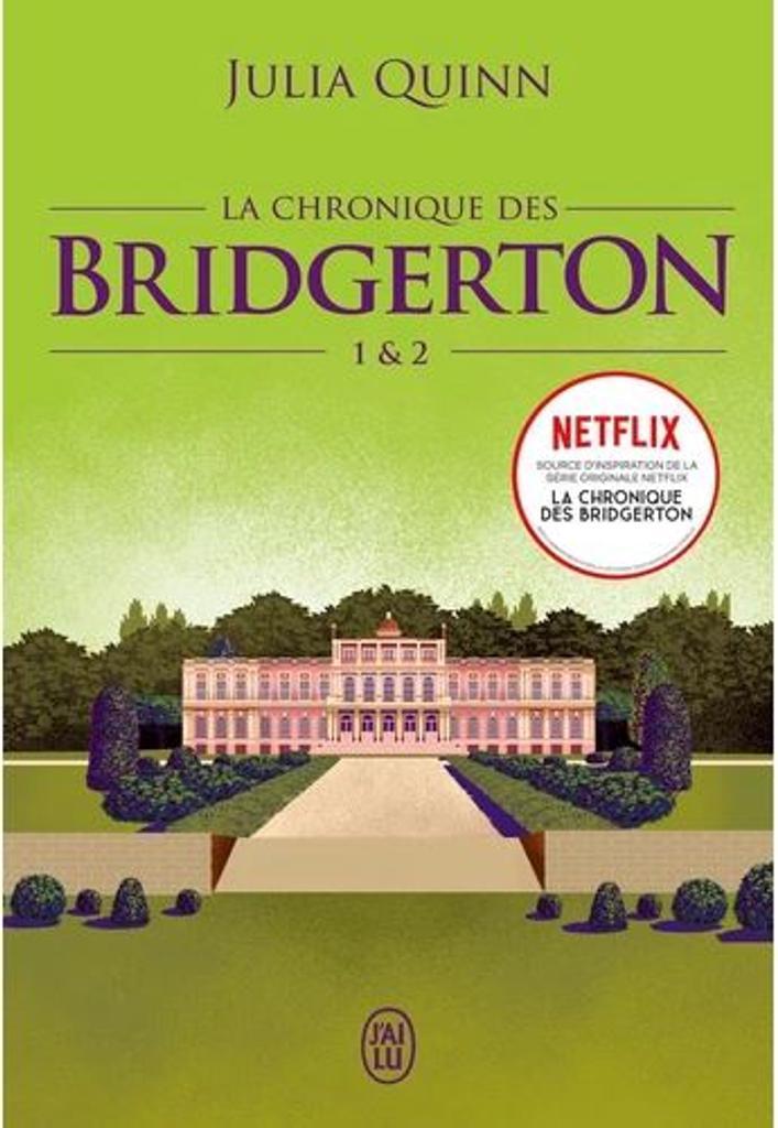 La chronique des Bridgerton. 1 & 2 / Julia Quinn |