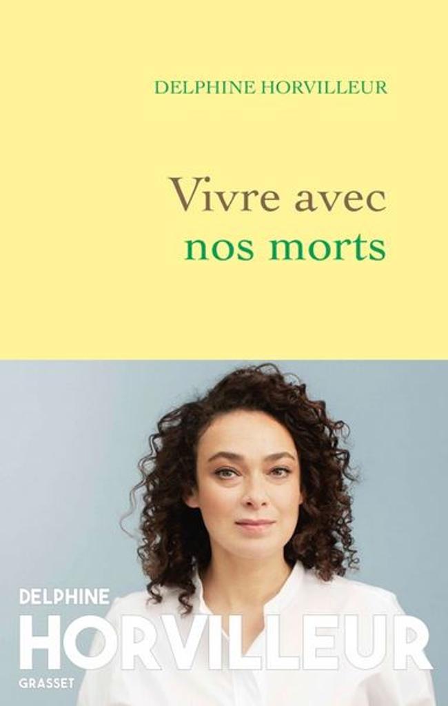 Vivre avec nos morts : petit traité de consolation / Delphine Horvilleur |